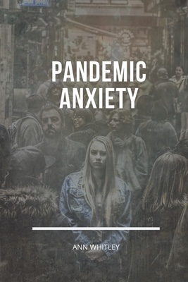 Helping Children Cope with Anxiety during the Pandemic